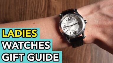 Here are 7 PERFECT watches for your wife or girlfriend!
