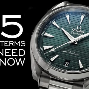 75 Watch Terms You Need to Know - A Crash Course to Watch Collecting Terminology