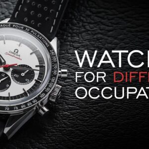The BEST Watches for Different Occupations