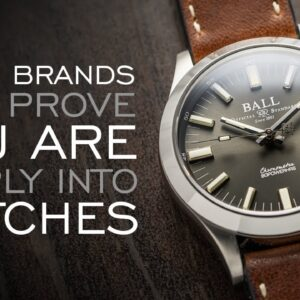 Watch Brands That Prove You Are Deeply Into Watches (Part 2)