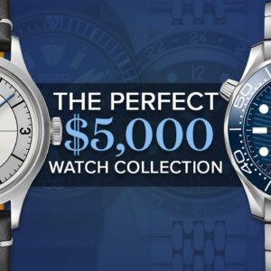 Building the Perfect Watch Collection for $5000 - 7 Collections with Oris, Tudor, Seiko, and MORE