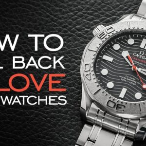 9 Ways to Fall Back in Love with Watches